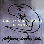 The Brain Of The Dog In Section (CD)