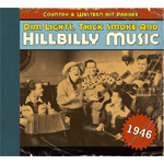 Dim Lights, Thick Smoke And Hillbilly Music - Country & Western Hit Parade 1946 (CD)