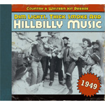 Dim Lights, Thick Smoke And Hillbilly Music - Country & Western Hit Parade 1949 (CD)