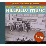 Dim Lights, Thick Smoke And Hillbilly Music - Country & Western Hit Parade 1950 (CD)