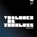 Violence Is Timeless (CD)