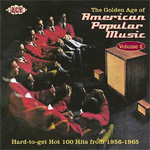 The Golden Age Of American Popular Music 1956-1965 Vol. 2 (CD)