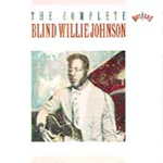 The Complete Recordings Of Blind Willie Johnson (2CD)
