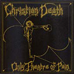 Only Theatre Of Pain (CD)