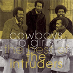 Best Of The Intruders: Cowboys To Girls (CD)