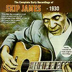 The Complete Early Recordings Of Skip James (CD)
