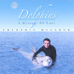 Dolphins - A Message Of Love (CD)