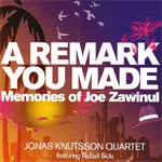 A Remark You Made - Memories Of Joe Zawinul (CD)
