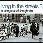 Living In The Streets 3 (CD)