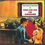 What Did For The Dinosaurs (CD)