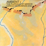Ambient 2: Plateaux Of Mirrors (Remastered) (CD)