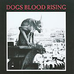 Dog's Blood Rising (Remastered) (CD)