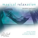 Magical Relaxation - The Feel Good Collection (CD)