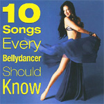 10 Songs Every Bellydancer Should Know (CD)