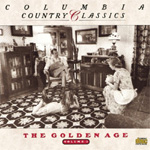 Columbia Country Classics Vol. 1: The Golden Age (CD)