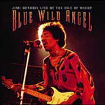 Blue Wild Angel - Live At Isle Of Wight (CD)