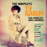 The Complete Ty Karim - Los Angeles' Soul Goddess (CD)