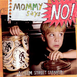 Mommy Says No! (CD)