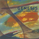 Genesis For Two Grand Pianos (CD)