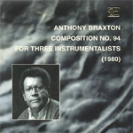 Produktbilde for Composition No. 94: For Three Instrumentalists (1980) (USA-import) (CD)