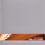 Your Life Flashes (CD)