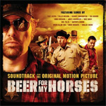 Beer For My Horses (CD)