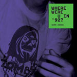 Where Were U In '92? (CD)