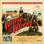 Willie And The Wheel (CD)