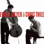 Edgar Meyer & Chris Thile (CD)
