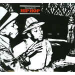 The Roots Of Hip Hop (CD)