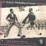 The Vodoun Effect: Funk And Sato From Benin's Obscure Labels 1972-1975 (CD)