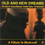 Old And New Dreams - A Tribute To Blackwell (CD)