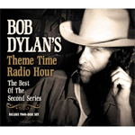 Theme Time Radio Hour - With Your Host Bob Dylan: Best Of The Second Series (2CD)