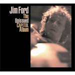 Jim Ford - The Unissued Capitol Album (CD)