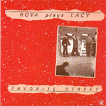 Rova Plays Lacy: Favorite Street (CD)
