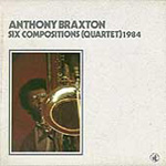 Six Compositions (Quartet) 1984 (CD)