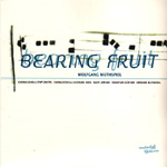 Bearing Fruit (CD)