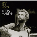 May You Never: The Very Best Of John Martyn (CD)