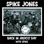 Back In Radio's Days With Spike (CD)