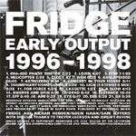 Early Output 1996-1998 (CD)