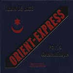 Orient-Express: The Musical Travelogue (CD)