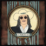 Keep Your Soul - A Tribute To Doug Sahm (CD)