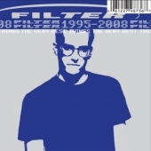 Filter: The Very Best Things (1995-2008) (CD)