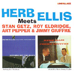 Herb Ellis Meets Getz Eldridge Pepper & Giuffre (CD)