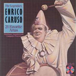 The Legendary Enrico Caruso - 21 Favorite Arias (CD)
