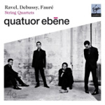 Fauré; Debussy; Ravel: String Quartets (CD)