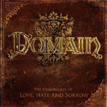 The Chronicles Of Love, Hate & Sorrow (CD)