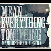Mean Everything To Nothing (CD)
