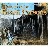 The Roots Of Gram Parsons (CD)