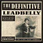 The Definitive Leadbelly - 60th Anniversary Edition (3CD+DVD)